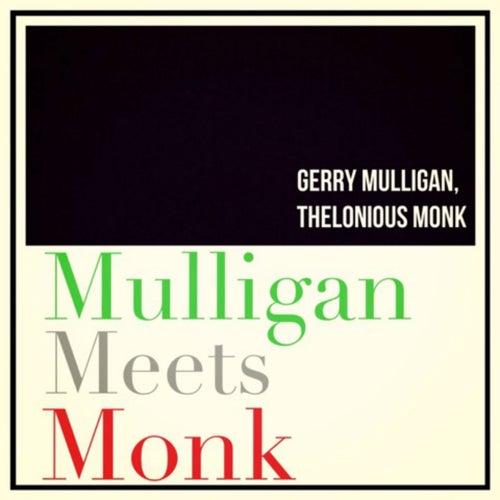 Mulligan Meets Monk de Thelonious Monk