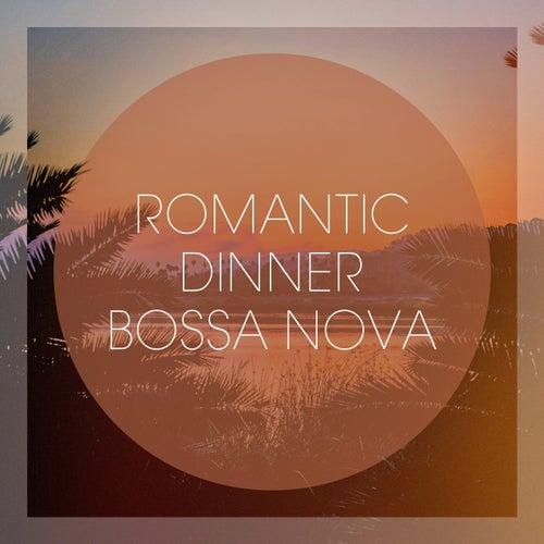 Romantic Dinner Bossa Nova von Various Artists