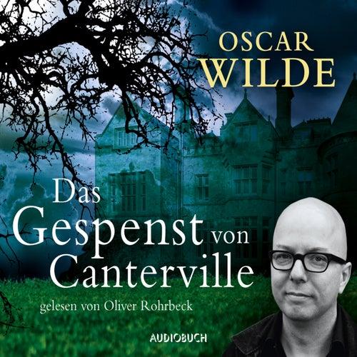 Das Gespenst von Canterville (Ungekürzt) von Oscar Wilde
