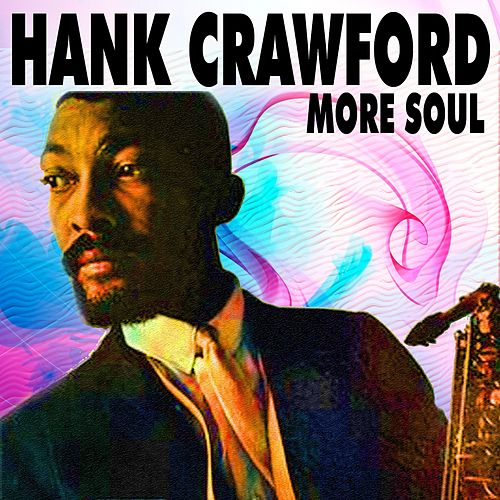More Soul de Hank Crawford