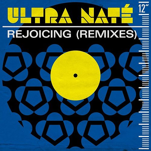 Rejoicing (Remixes) by Ultra Nate