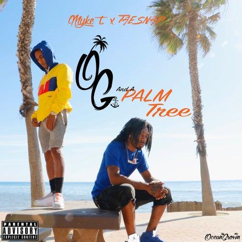 Og and a Palm Tree de Myke T