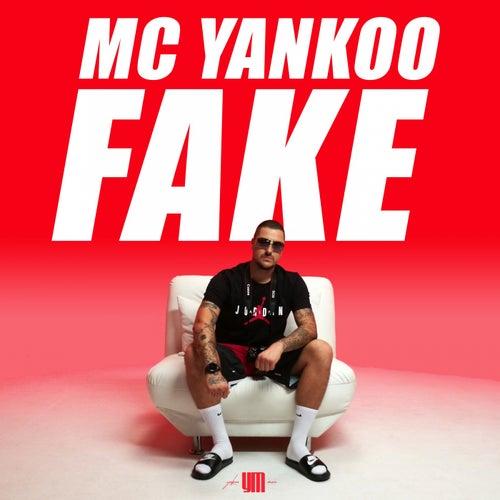 Fake von MC Yankoo