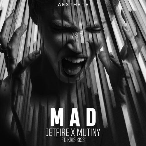 Mad by Jetfire