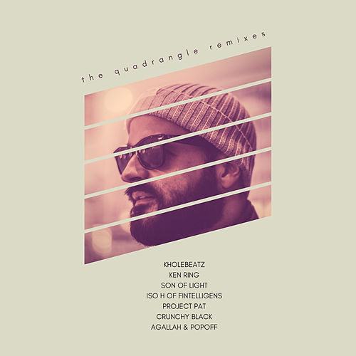 The Quadrangle Remixes by Kholebeatz