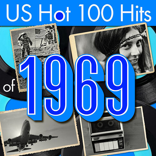 US Hot 100 Hits of 1969 by Various Artists