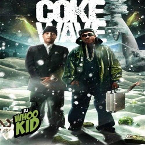 Coke Wave de DJ Whoo Kid