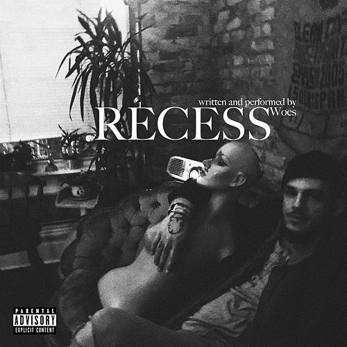 Recess by Woes