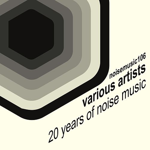 20 Years of Noise Music de Various Artists