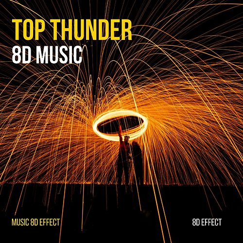 Top Thunder 8D Music (Music 8D Effect) von 8d Effect