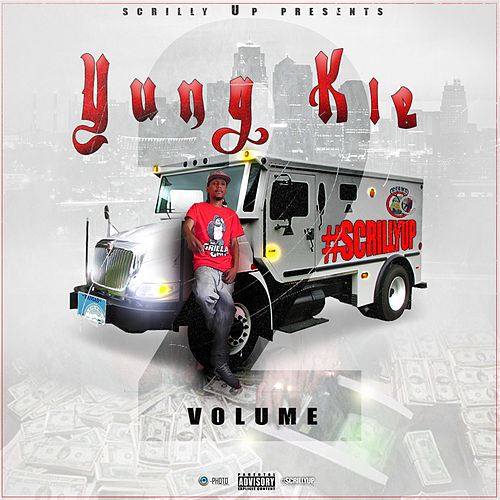 Scrilly up Vol.2 by Yung Kie