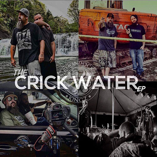 The Crick Water - EP by Boondock Kingz