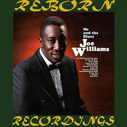 Me and the Blues (HD Remastered) by Joe Williams