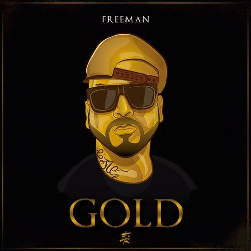 Gold by Freeman Rap