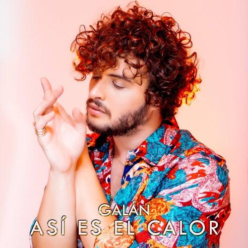 Así Es el Calor (Cover) de Galán
