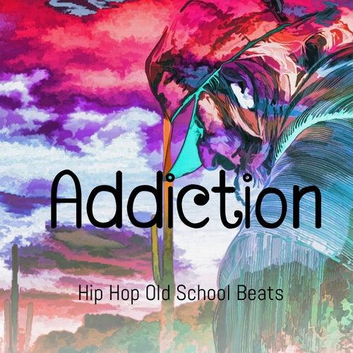 Addiction de Hip Hop Old School Beats