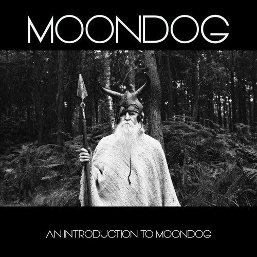 An Introduction to Moondog de Moondog