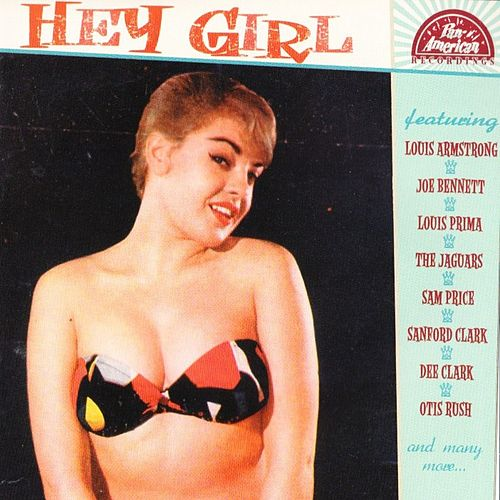 Hey Girl by Various Artists