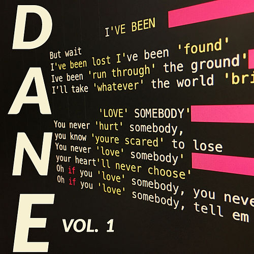 Dane, Vol.1 by Dane