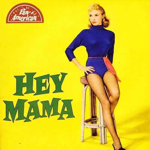 Hey Mama by Various Artists