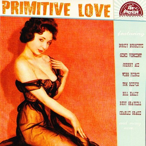 Primitive Love by Various Artists