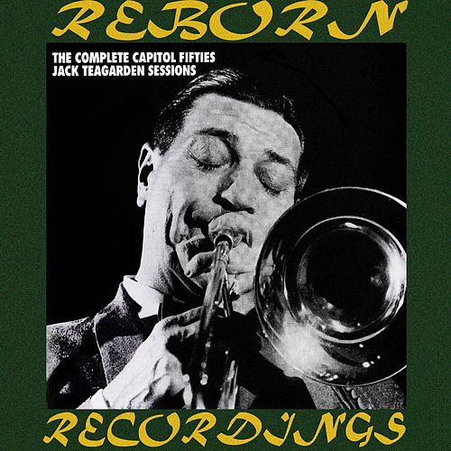 The Complete Capitol Fifties Jazz Sessions (HD Remastered) by Jack Teagarden