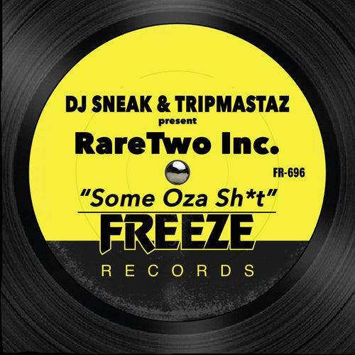 Some Oza Shit by DJ Sneak