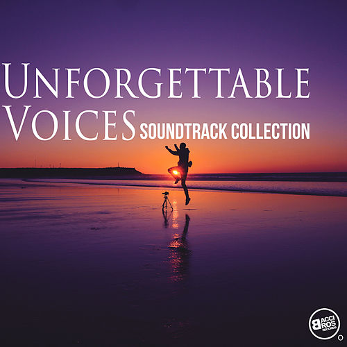 Unforgettable Voices - Soundtrack Collection von Various Artists