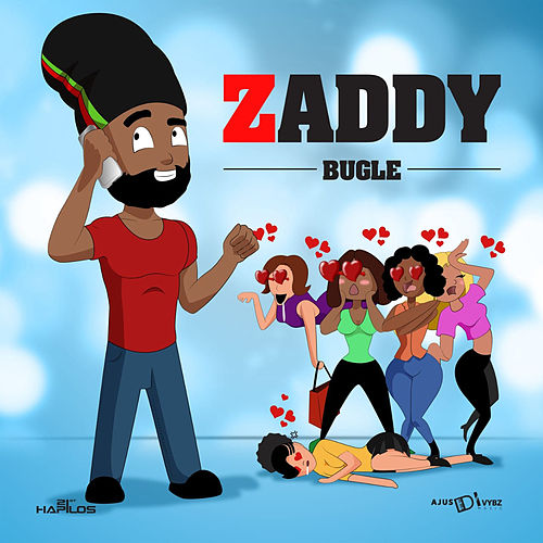 Zaddy by Bugle