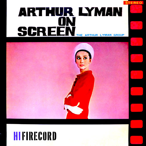Arthur Lyman on Screen by Arthur Lyman