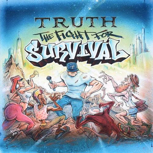 The Fight for Survival von Truth