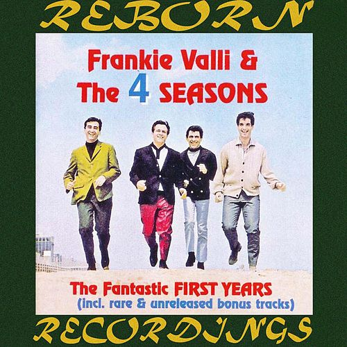 The Fantastic First Years (HD Remastered) by Frankie Valli