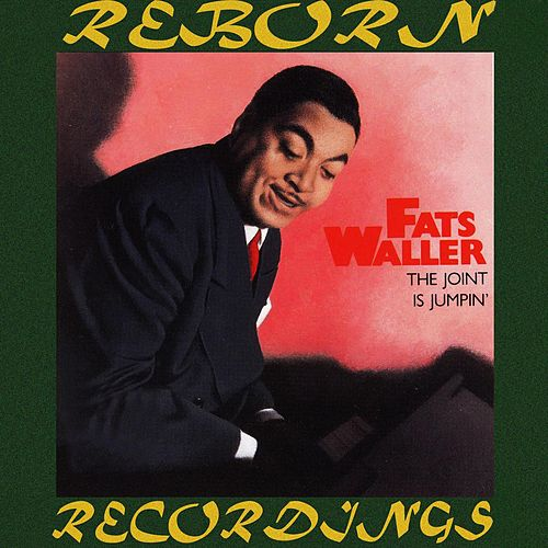 The Joint Is Jumpin' (HD Remastered) by Fats Waller