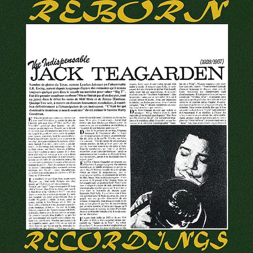 The Indispensable 1928-1957 (HD Remastered) by Jack Teagarden