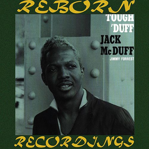 Tough 'Duff (HD Remastered) de Jack McDuff