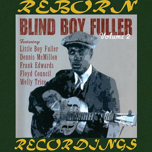 Volume 2, Fourth Chapter (HD Remastered) by Blind Boy Fuller