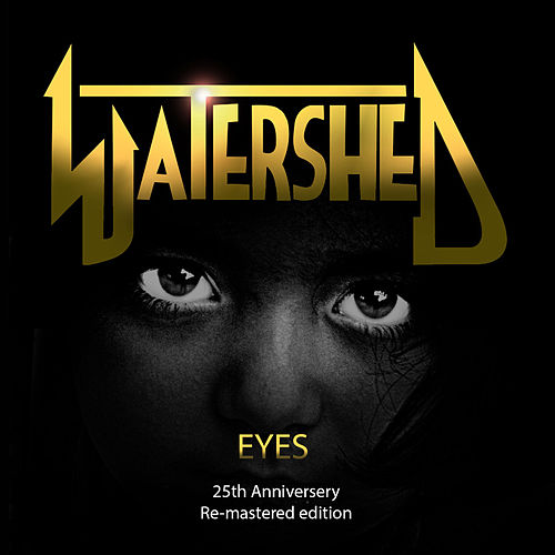 Eyes (25th Anniversary Remastered Edition) von Watershed