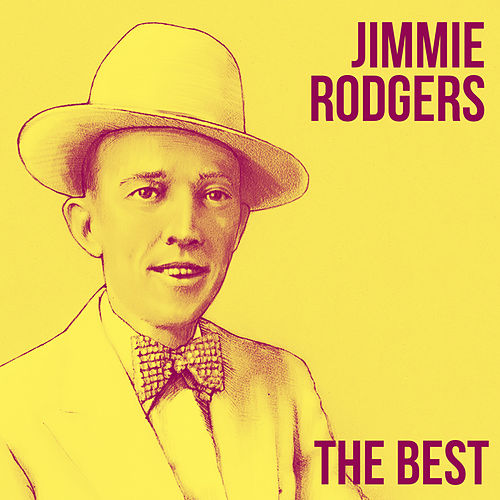 The Best de Jimmie Rodgers