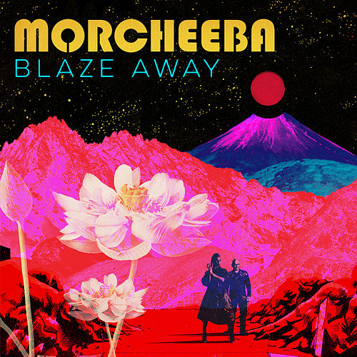 Blaze Away (Deluxe Version) de Morcheeba