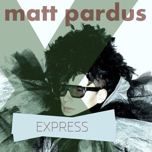 Express by Matt Pardus