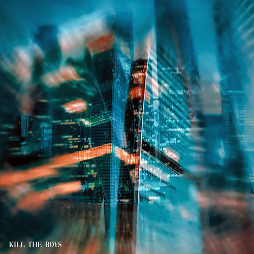Kill The Boys by Matt Pardus