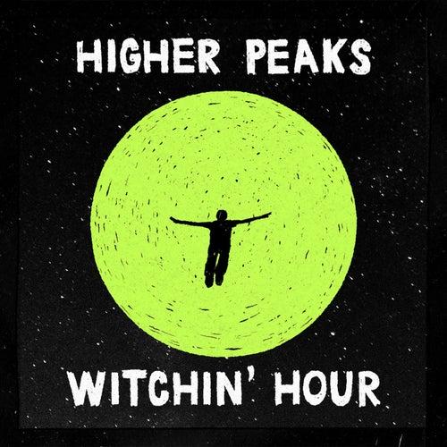 Witchin' Hour de Higher Peaks