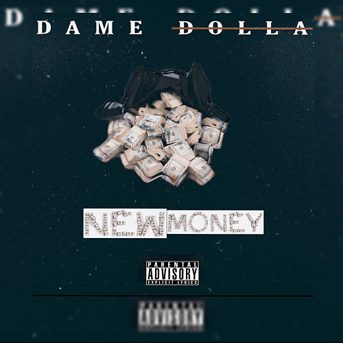 New Money von Dame Dolla