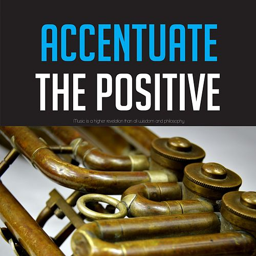 Accentuate the Positive by Gene Vincent