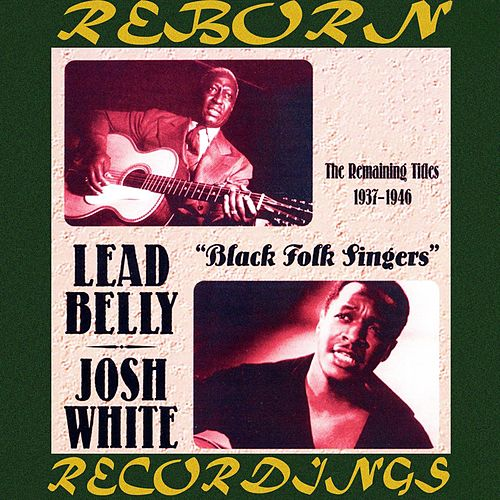 Black Folk Singers (1937-1946) (HD Remastered) de Leadbelly