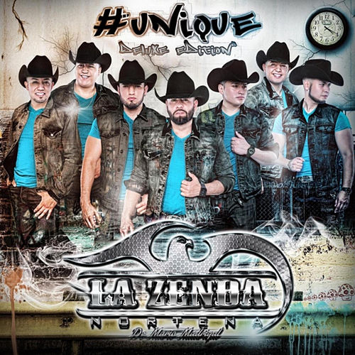 #Unique (Deluxe Edition) by La Zenda Norteña