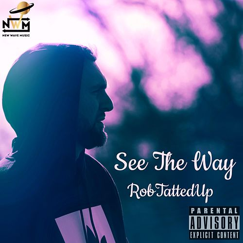 See the Way by RobTattedUp