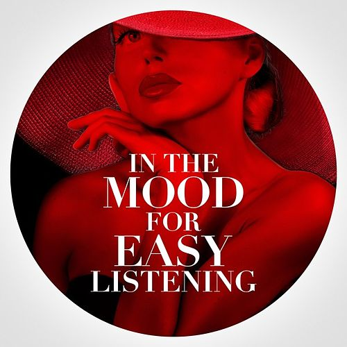 In the Mood for Easy Listening by Various Artists