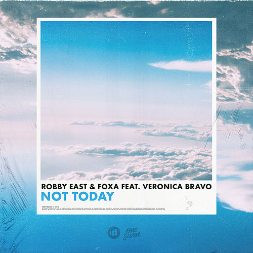 Not Today von Robby East