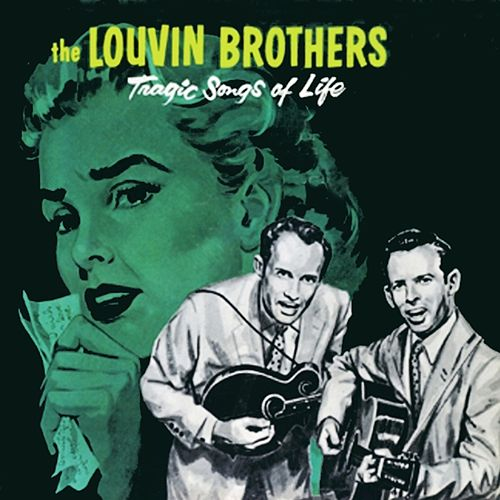 Tragic Songs of Life by The Louvin Brothers